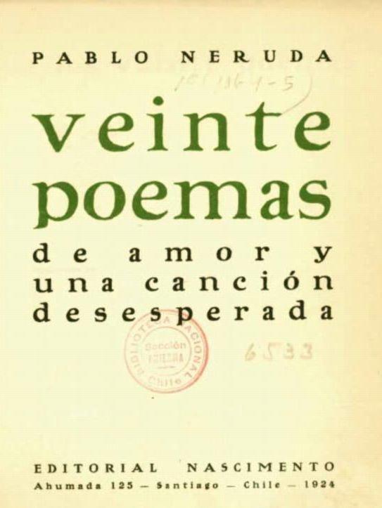 20 Poemas De Amor Y Una Canción Desesperada De Pablo Neruda