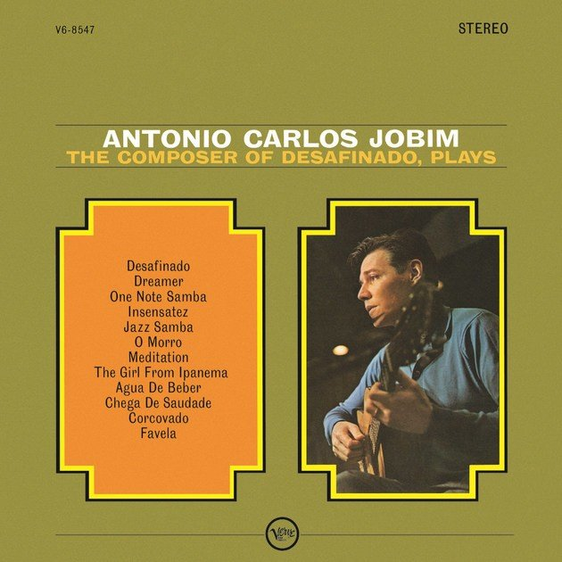 Capa de The composer of 'Desafinado' plays, disco de Tom Jobim, onde se encontra The Girl From Ipanema.