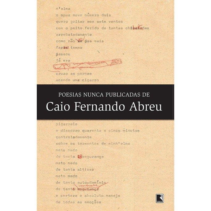 Poesias Nunca Publicadas de Caio Fernando Abreu