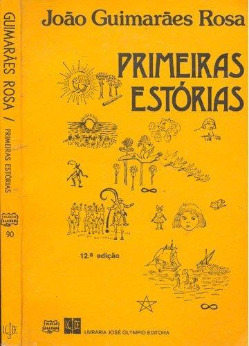 Primeira edição de Primeiras estórias.
