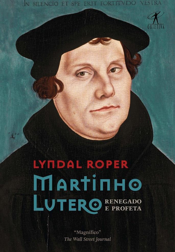 Marinho Lutero: renegado e profeta