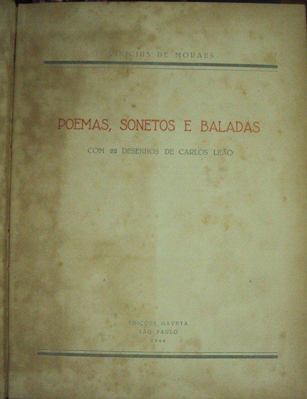 Primeira edição de Poemas, Sonetos e Baladas (lançada em 1946), que contém o Soneto de fidelidade.
