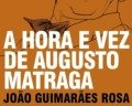 A hora e a vez de Augusto Matraga, de Guimarães Rosa