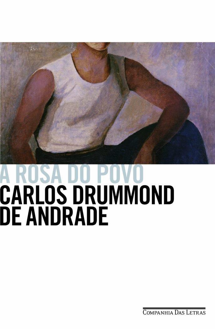 A Rosa do povo, Carlos Drummond de Andrade
