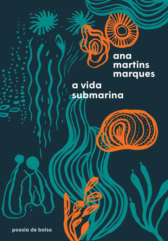 A vida submarina, Ana Martins Marques