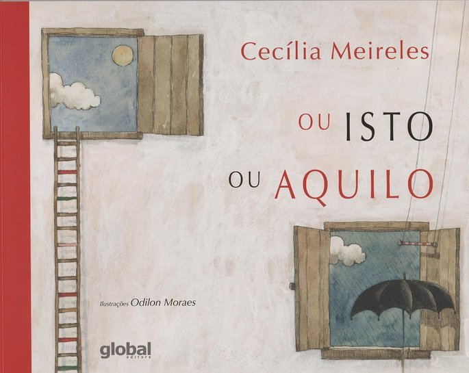 Livro Ou isto ou aquilo de Cecília Meireles