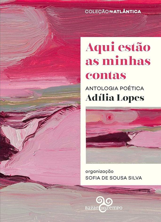 Aqui estão as minhas contas, Adília Lopes