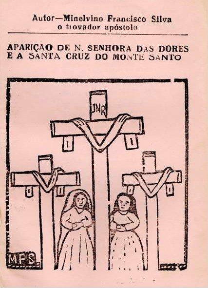 Aparição de N.Senhora das Dores e a Santa Cruz do Monte Santo