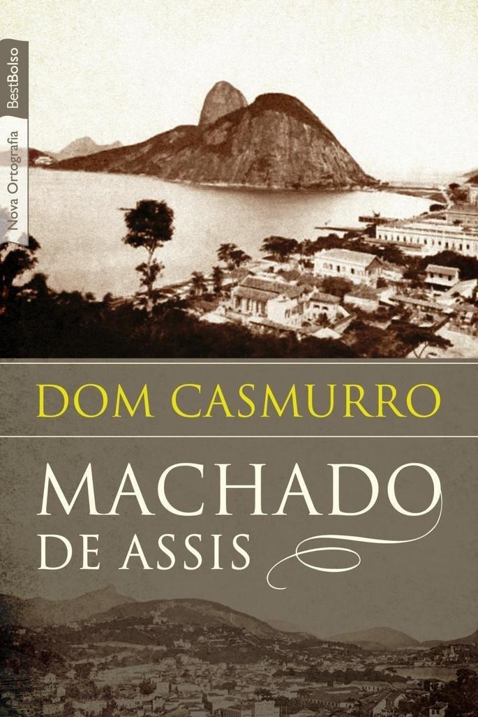 Dom Casmurro (1899)