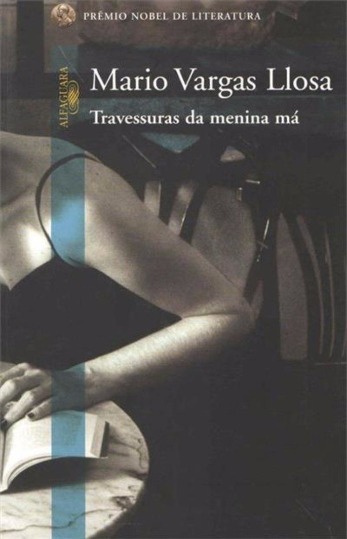 Travessuras da Menina Má, de Mario Vargas Llosa