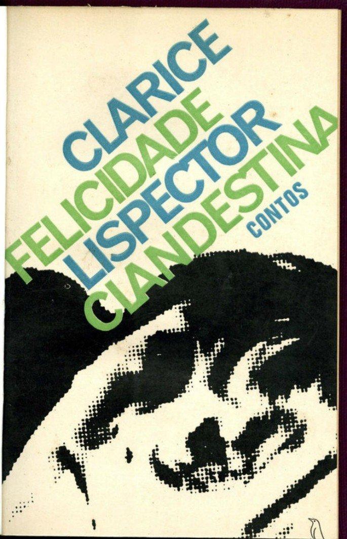Primeira edição de Felicidade Clandestina