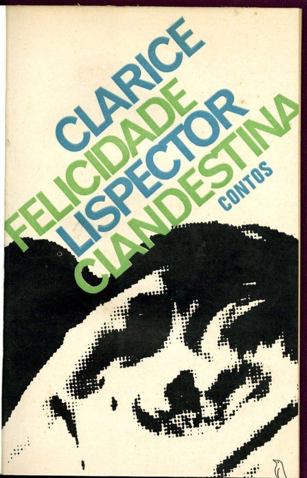 Primeira edição do livro Felicidade clandestina. Editora: Sabiá, 1971.
