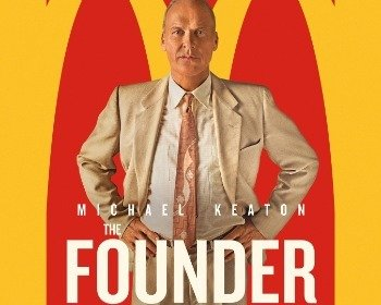 Filme Fome de Poder (The Founder), a história do McDonald's