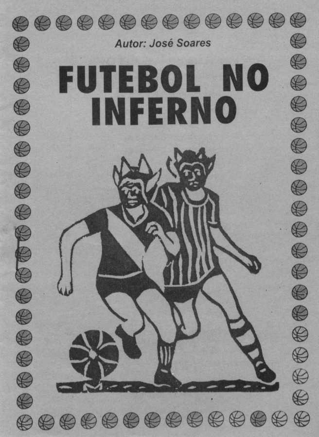 Futebol no inferno