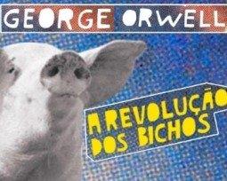Livro A Revolução dos Bichos, de George Orwell