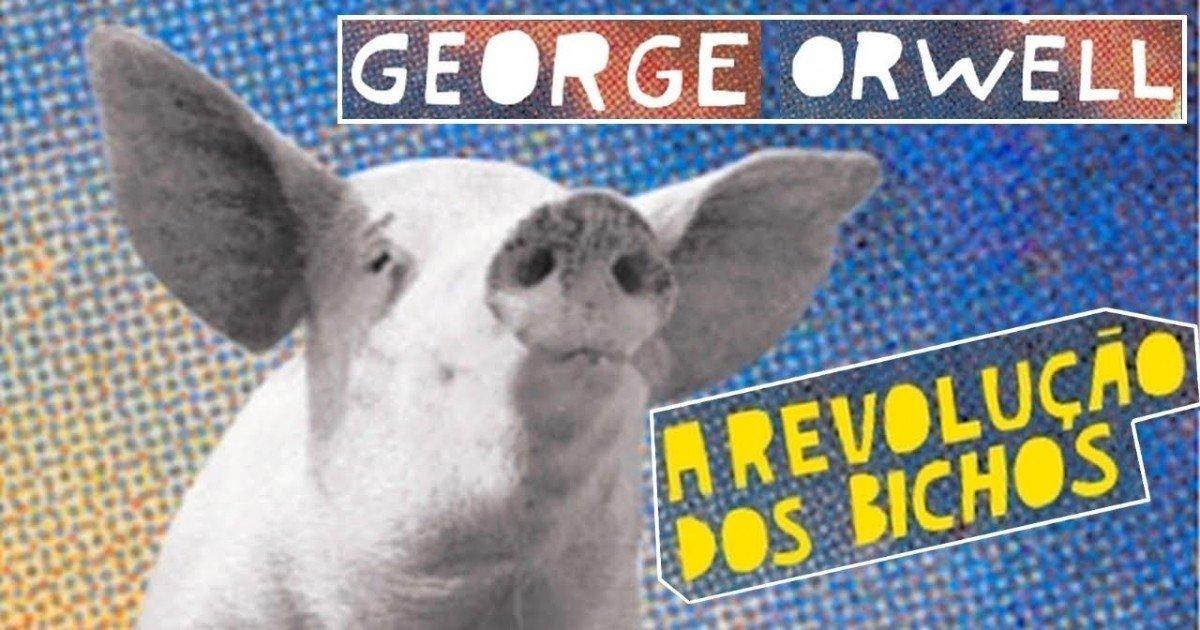 Livro A Revolução dos Bichos, de George Orwell: resumo e