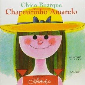 Livro Chapeuzinho Amarelo, de Chico Buarque
