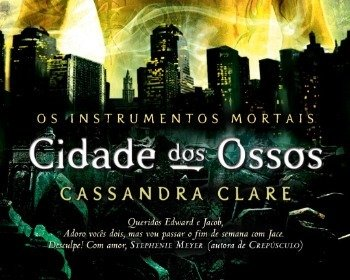 Livro Cidade dos ossos, de Cassandra Clare