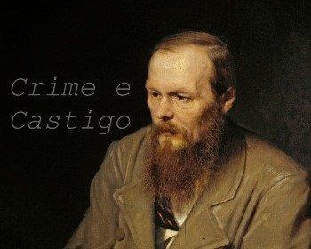 Livro Crime e Castigo de Fiódor Dostoiévski