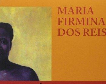 Maria Firmina dos Reis, a primeira romancista do Brasil