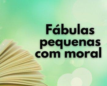 25 fábulas pequenas com moral e interpretação