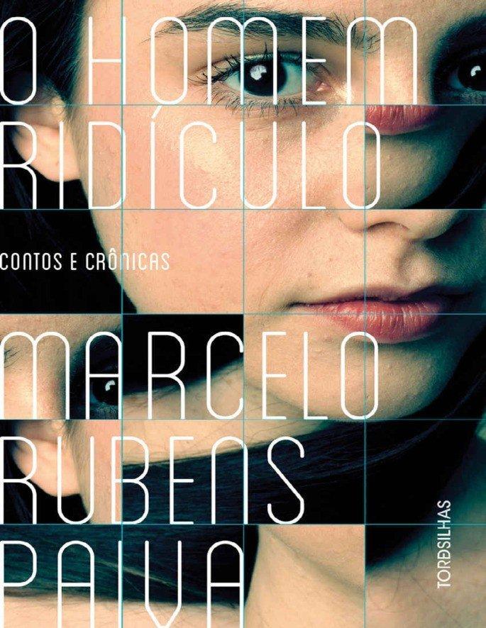 O homem ridículo (2019), de Marcelo Rubens Paiva