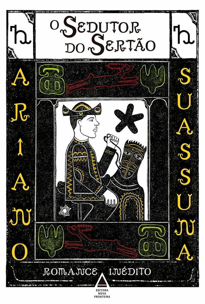O sedutor do sertão (Ariano Suassuna)
