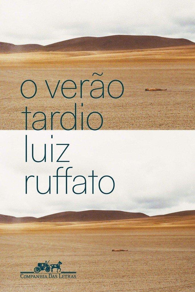 O verão tardio (2019), de Luiz Ruffato