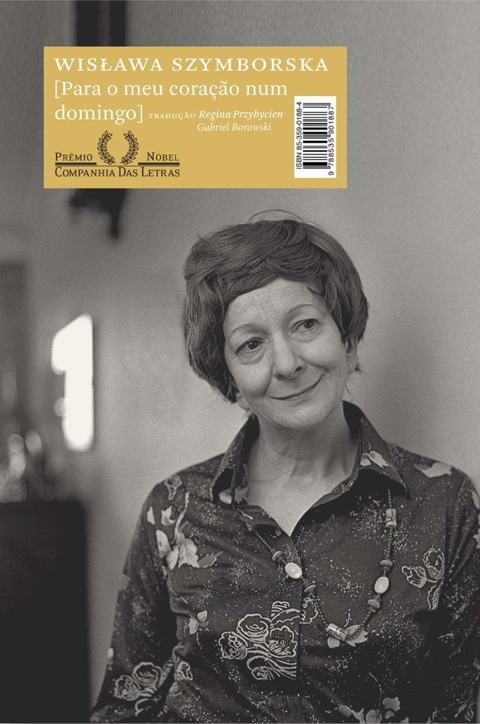 Para o meu coração num domingo, Wislawa Szymborska