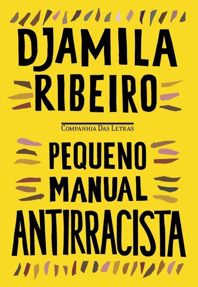 Pequeno manual antirracista (2019), de Djamila Ribeiro