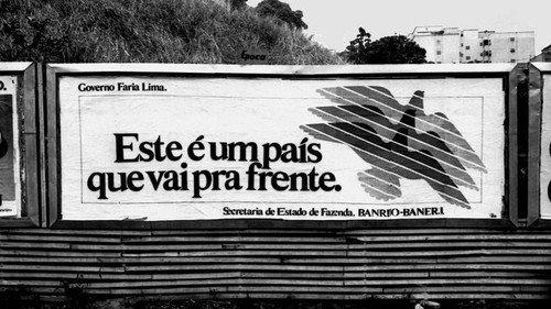 Propaganda do regime militar.