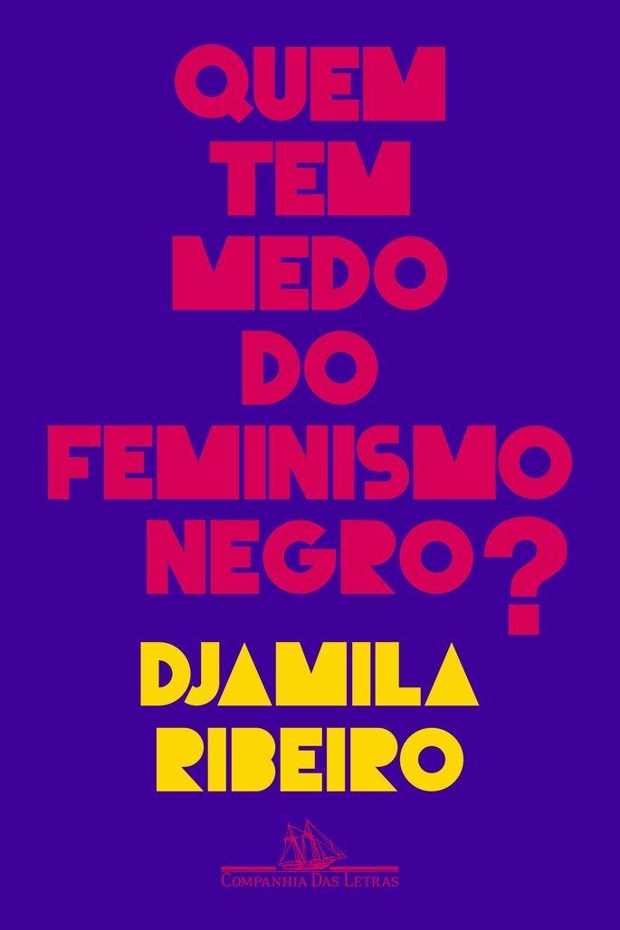 Quem Tem Medo do Feminismo Negro? (2018)