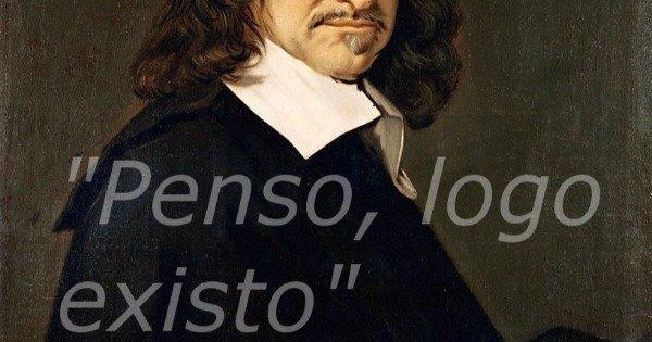 Penso Logo Existo Significado E Análise Da Frase De Descartes
