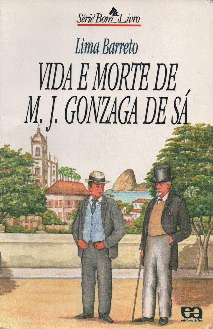 Vida e morte de M.J.Gonzaga de Sá (1919)