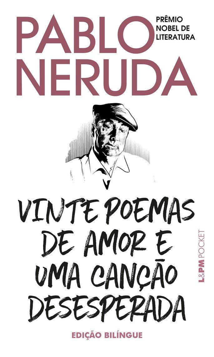 Vinte poemas de amor e uma canção desesperada, Pablo Neruda